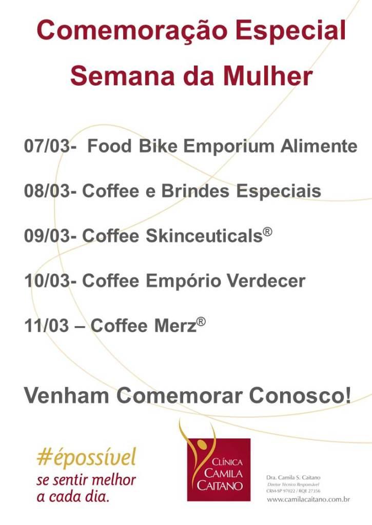 COMEMORAÇÃO SEMANA DA MULHER - Clinica Camila Caitano